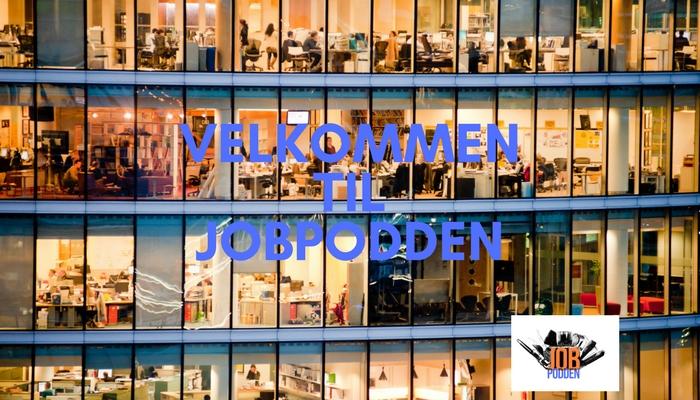 Jobpodden – en podcast om arbejdslivet